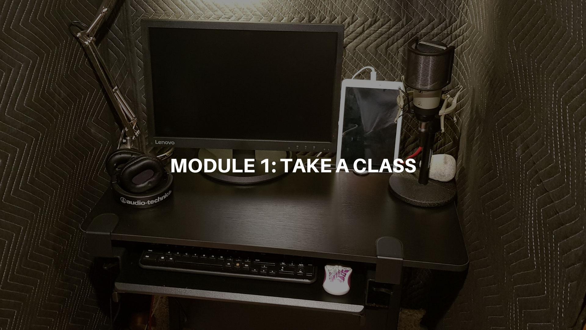 Module 1 - Take a Class